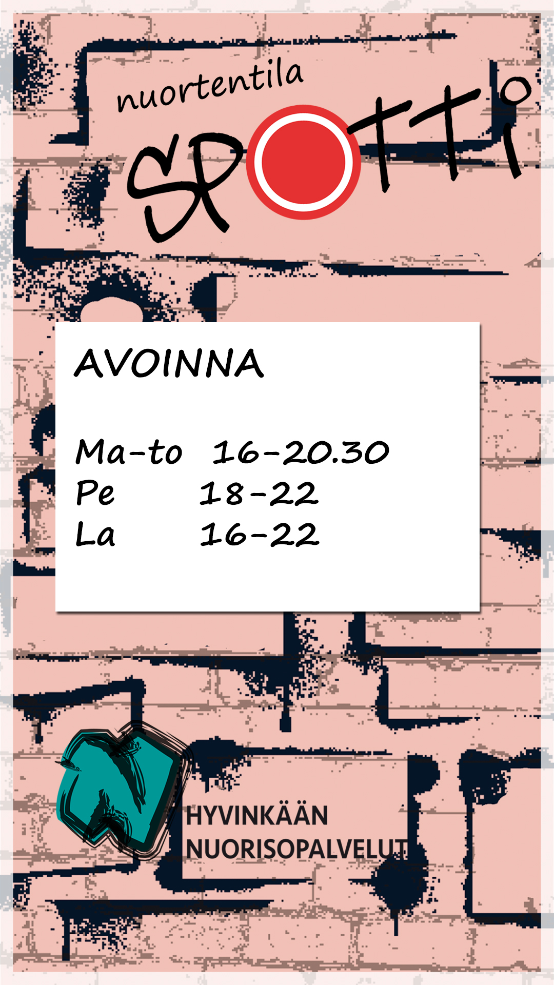 Avoinna ma-to 16-20.30, pe 18-22, la 16-22